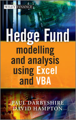 Darbyshire, Paul - Hedge Fund Modeling and Analysis Using Excel and  VBA, e-bok