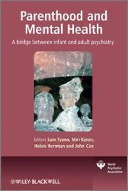 Tyano, Sam - Parenthood and Mental Health: A bridge between infant and adult psychiatry, ebook