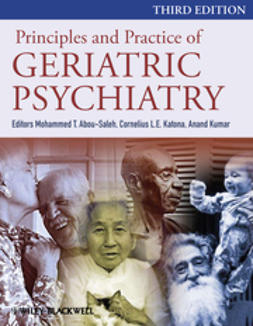 Abou-Saleh, Mohammed M. - Principles and Practice of Geriatric Psychiatry, e-kirja