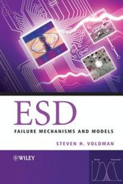 Voldman, Steven H. - ESD: Failure Mechanisms and Models, ebook
