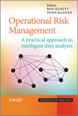 Kenett, Ron - Operational Risk Management: A Practical Approach to Intelligent Data Analysis, ebook