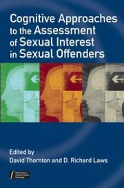 Thornton, David - Cognitive Approaches to the Assessment of Sexual Interest in Sexual Offenders, ebook