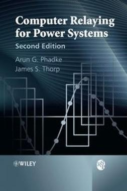Phadke, Arun G. - Computer Relaying for Power Systems, ebook