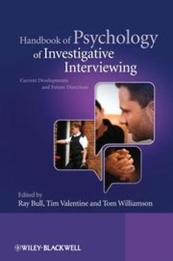 Bull, Ray - Handbook of Psychology of Investigative Interviewing: Current Developments and Future Directions, ebook