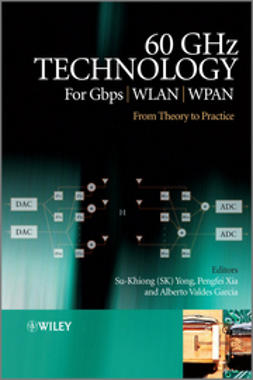 Valdes-Garcia, Alberto - 60GHz Technology for Gbps WLAN and WPAN: From Theory to Practice, ebook