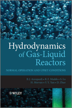 Azzopardi, Barry - Hydrodynamics of Gas-Liquid Reactors: Normal Operation and Upset Conditions, ebook