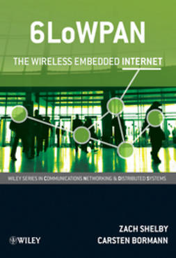 Bormann, Carsten - 6LoWPAN: The Wireless Embedded Internet, e-bok