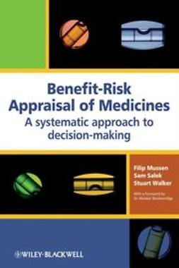 Mussen, Filip - Benefit-Risk Appraisal of Medicines: A systematic approach to decision-making, ebook