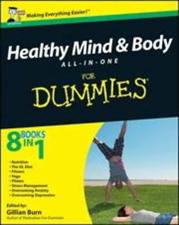 Burn, Gillian - Healthy Mind and Body All-in-One For Dummies, ebook