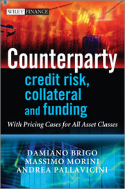Brigo, Damiano - Counterparty Credit Risk, Collateral and Funding: With Pricing Cases For All Asset Classes, ebook