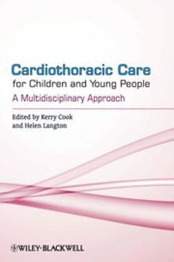Cook, Kerry - Cardiothoracic Care for Children and Young People: A Multidisciplinary Approach, ebook