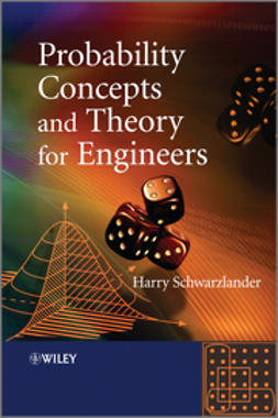 Schwarzlander, Harry - Probability Concepts and Theory for Engineers, ebook