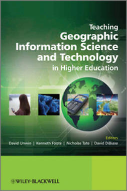 Unwin, David - Teaching Geographic Information Science and Technology in Higher Education, ebook
