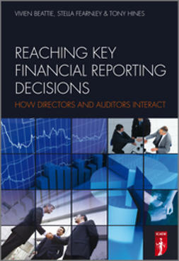 Fearnley, Stella - Reaching Key Financial Reporting Decisions: How Directors and Auditors Interact, ebook