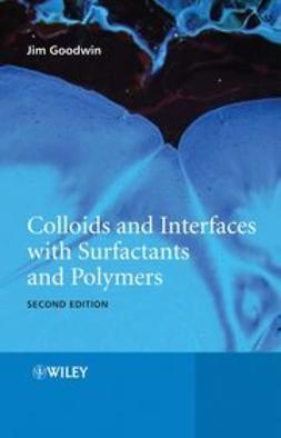 Goodwin, James - Colloids and Interfaces with Surfactants and Polymers, ebook