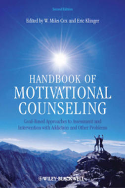 Cox, W. Miles - Handbook of Motivational Counseling: Goal-Based Approaches to Assessment and Intervention with Addiction and Other Problems, ebook