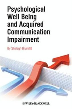 Brumfitt, Shelagh - Psychological Well Being and Acquired Communication Impairment, ebook