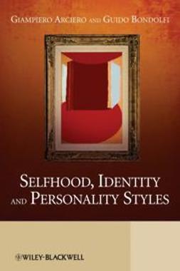 Arciero, Giampiero - Selfhood, Identity and Personality Styles, ebook