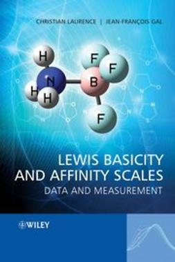 Laurence, Christian - Lewis Basicity and Affinity Scales: Data and Measurement, ebook