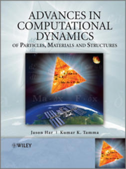 Har, Jason - Advances in Computational Dynamics of Particles, Materials and Structures: A Unified Approach, ebook