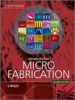 Franssila, Sami - Introduction to Microfabrication, ebook