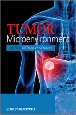 Siemann, Dietmar W. - Tumor Microenvironment, ebook