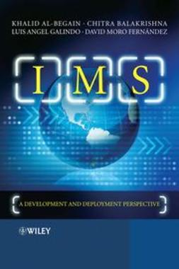 Al-Begain, Khalid - IMS: A Development and Deployment Perspective, ebook
