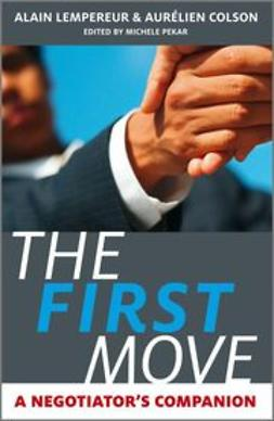 Lempereur, Alain - The First Move: A Negotiator's Companion, ebook