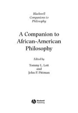 Lott, Tommy L. - A Companion to African-American Philosophy, ebook