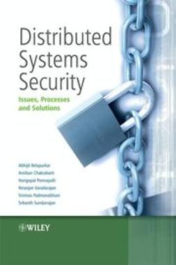 Belapurkar, Abhijit - Distributed Systems Security: Issues, Processes and Solutions, ebook