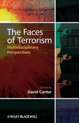 Canter, David - The Faces of Terrorism: Multidisciplinary Perspectives, ebook