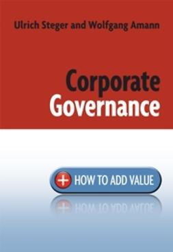 Amann, Wolfgang - Corporate Governance: How to Add Value, e-bok