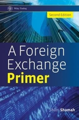 Shamah, Shani - A Foreign Exchange Primer, ebook