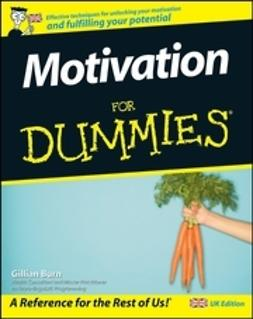 Burn, Gillian - Motivation For Dummies<sup>&#174;</sup>, ebook