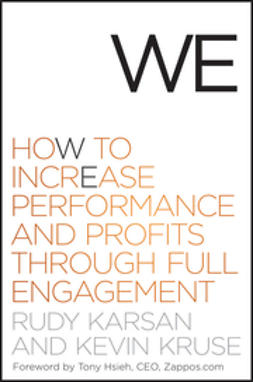 Karsan, Rudy - We: How to Increase Performance and Profits through Full Engagement, e-kirja