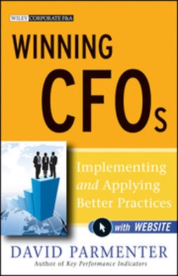 Parmenter, David - Winning CFOs: Implementing and Applying Better Practices, ebook