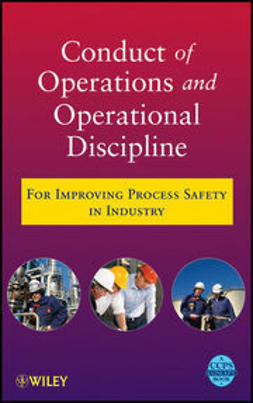 UNKNOWN - Conduct of Operations and Operational Discipline: For Improving Process Safety in Industry, ebook