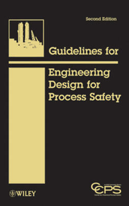 - Guidelines for Engineering Design for Process Safety, ebook