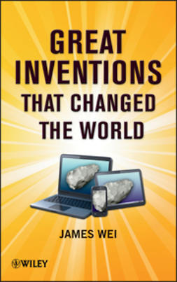 Wei, James - Great Inventions that Changed the World, ebook