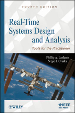 Laplante, Phillip A. - Real-Time Systems Design and Analysis: Tools for the Practitioner, e-bok
