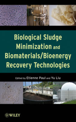 Paul, Etienne - Biological Sludge Minimization and Biomaterials/Bioenergy Recovery Technologies, ebook
