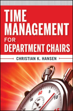 Hansen, Christian K. - Time Management for Department Chairs, ebook