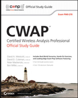 Westcott, David A. - CWAP Certified Wireless Analysis Professional Official Study Guide: Exam PW0-270, ebook