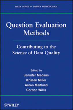 Madans, Jennifer - Question Evaluation Methods: Contributing to the Science of Data Quality, ebook