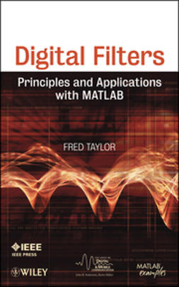 Taylor, Fred J. - Digital Filters: Principles and Applications with MATLAB, ebook
