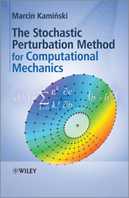 Kaminski, Marcin - The Stochastic Perturbation Method for Computational Mechanics, ebook