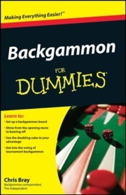 Bray, Chris - Backgammon For Dummies<sup>&#174;</sup>, e-bok