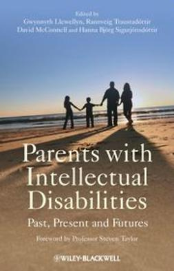 Llewellyn, Gwynnyth - Parents with Intellectual Disabilities: Past, Present and Futures, ebook