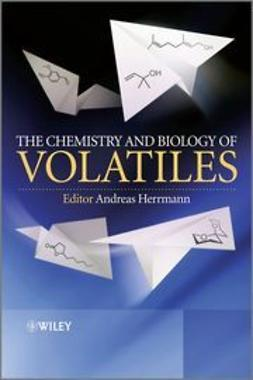 Herrmann, Andreas - The Chemistry and Biology of Volatiles, ebook