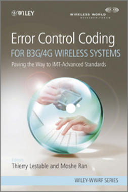 Lestable, Thierry - Error Control Coding for B3G/4G Wireless Systems: Paving the Way to IMT-Advanced Standards, ebook
